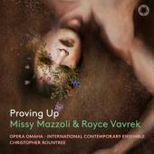 Mazzoli, Missy & Royce Vavrek - Proving Up