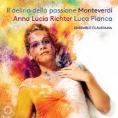 Richter, Anna Lucia / Luc - Il Delirio Della Passione Monteverdi