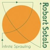 Sotelo, Robert - Infinite Sprawling (LP)