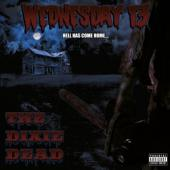 Wednesday 13 - The Dixie Dead (LP)