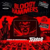 Bloody Hammers - Songs Of Unspeakable Terror (12INCH)