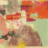 Caribou - The Milk Of Human Kindness (LP+CD)