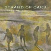 Strand Of Oaks - Leave Ruin (Wine Red Vinyl) (LP)