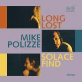 Polizze, Mike - Long Lost Solace Find (Transparent Blue Vinyl) (LP)