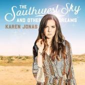 Jonas, Karen - Southwest Sky And Other Dreams (LP)