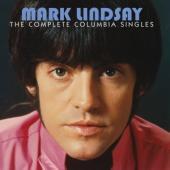 Lindsay, Mark - Complete Columbia Singles