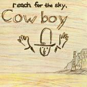 Cowboy - Reach For The Sky (1970 Debut Re-Issued)