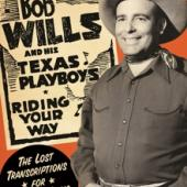 Wills, Bob & His Texas Plaboys - Riding Your Way (2CD)