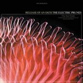 Electric Prunes - Release Of An Oath (Maroon With White Splatter Vinyl) (LP)