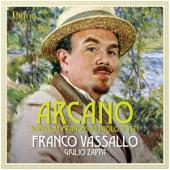 Vassallo, Franco - Arcano (Songs By Francesco Paolo Tosti / Giulio Zappa On Piano)