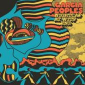 Garcia Peoples - Nightcap At Wits' End (LP)