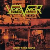Void Vator - Great Fear Rising (LP)