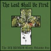 V/A - Last Shall Be First (The Jcr Records Story)