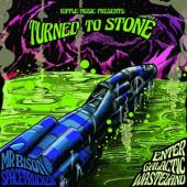 Mr Bison & Spacetrucker - Turned To Stone Chapter 1 (Enter The Galactic Wasteland) (LP)