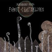 Kikagaku Moyo - Forest Of Lost Children (Clear With Black Splatter Vinyl) (LP)