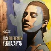 Yeghiazaryan, Lucy - Blue Heaven