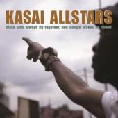 Kasai Allstars - Black Ants Always Fly Together One