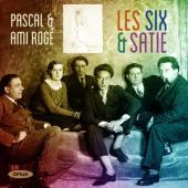 Pascal Roge Ami Roge - Les Six & Satie