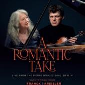 Argerich, Martha & Guy Braunstein - A Romantic Take (Works By Franck/Kreisler/Prokofiev/Schumann / Ntsc) (DVD)