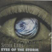 Spider Lilies - Eyes Of The Storm