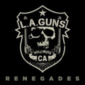 L.A. Guns - Renegades (LP)