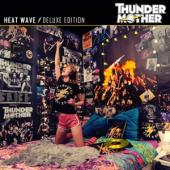 Thundermother - Heat Wave (Incl. Bonus Cd W/ 10 Previously Unreleased Tracks) (2CD)