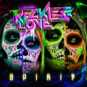 Reckless Love - Spirit (Incl. 3 Bonus Tracks)