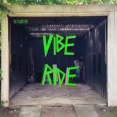 Die Cigaretten - Vibe Ride (LP)