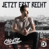 C.Kretz - Jetzt Erst Recht