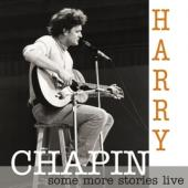 Chapin, Harry - Some More Stories: Live At Radio Bremen 1977