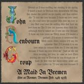 Renbourn, John -Group- - A Maid In Bremen (Live At Roemer, Bremen 1978)