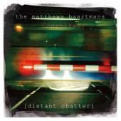 Matthews Baartmans Conspi - Distant Chatter (Iain Matthews & Bj Baartmans)