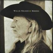 NELSON, WILLIE - Heroes