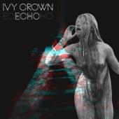 Ivy Crown - Echo