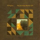 Villagers - Sunday Walker Ep (12INCH)