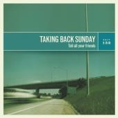 Taking Back Sunday - Tell All Your Friends (LP)