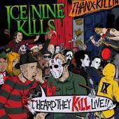 Ice Nine Kills - I Heard They Kill Live (2LP)