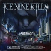 Ice Nine Kills - Welcome To Horrorwood: (The Silver Scream 2)