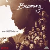 WASHINGTON, KAMASI - BECOMING (MUSIC FROM THE NETFLIX ORIGINAL DOCUMENT)(LP)