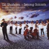 Gil Shaham Gil Shaham Sejong Solois - Mendelssohn Octet For Strings - Hay
