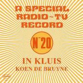 DE BRUYNE, KOEN - IN KLUIS (A Special Radio & Tv Record N20) (LP)