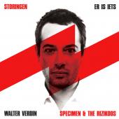 WALTER VERDIN/ SPECIMEN & THE RIZIKOOS - Er is iets/Storingen (LP)(Red vinyl)