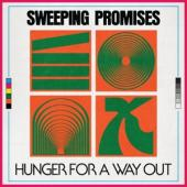 Sweeping Promises - Hunger For A Way Out (LP)
