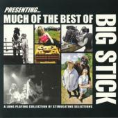 Big Stick - Much Of The Best Of Big Stick (LP)