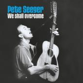 Pete Seeger - We Shall Overcome CD