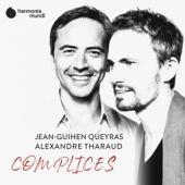Jean-Guihen Queyras Alexandre Thara - Complices