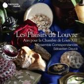 Ensemble Correspondances Sebastien - Les Plaisirs Du Louvre Airs Pour La