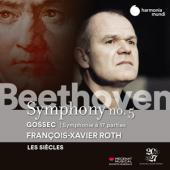 Les Siecles Francois-Xavier Roth - Beethoven Symphony No. 5 - Gossec S