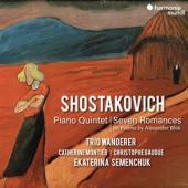 Trio Wanderer Ekatarina Semenchuk C - Shostakovich Piano Quintet & Seven