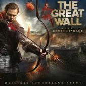 Ost - Great Wall (Music By Ramin Djawadi)
